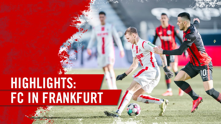 Highlights Eintracht Frankfurt - 1. FC Köln (2020 - 2021)