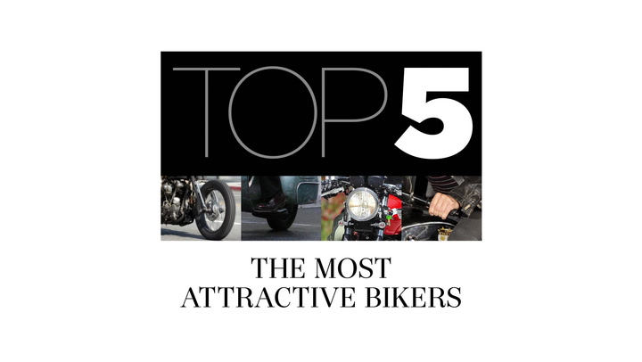 The top 5 most attractive celebrity bikers