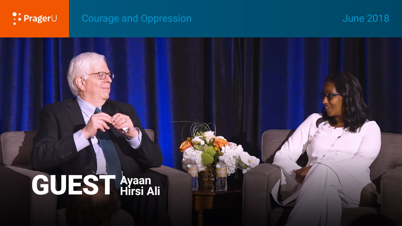 Courage and Oppression: Dennis Prager and Ayaan Hirsi Ali, Summit June 2018