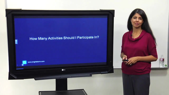 How many activities should I participate in?