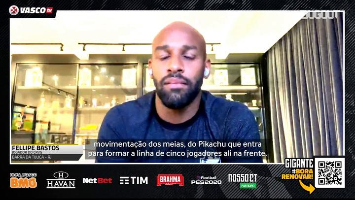 Fellipe Bastos elogia novo estilo do Vasco sob o comando de Ramon