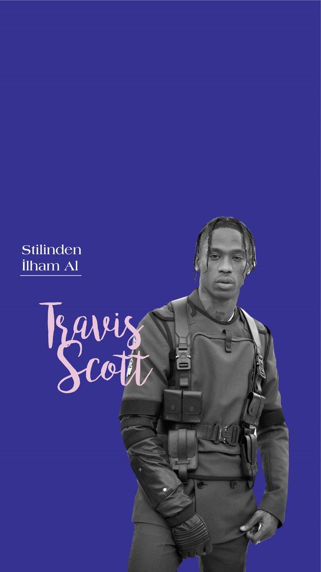 Stilinden İlham Al - Travis Scott