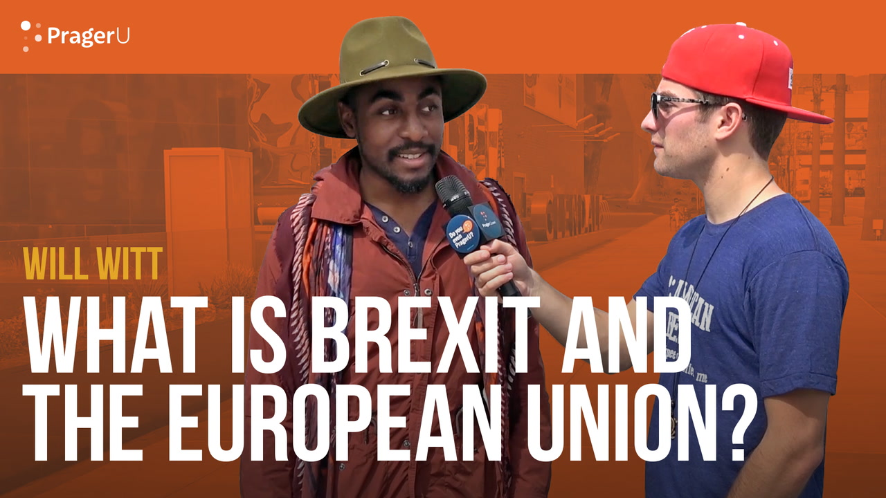 Will Witt Asks Americans About Brexit and the European Union