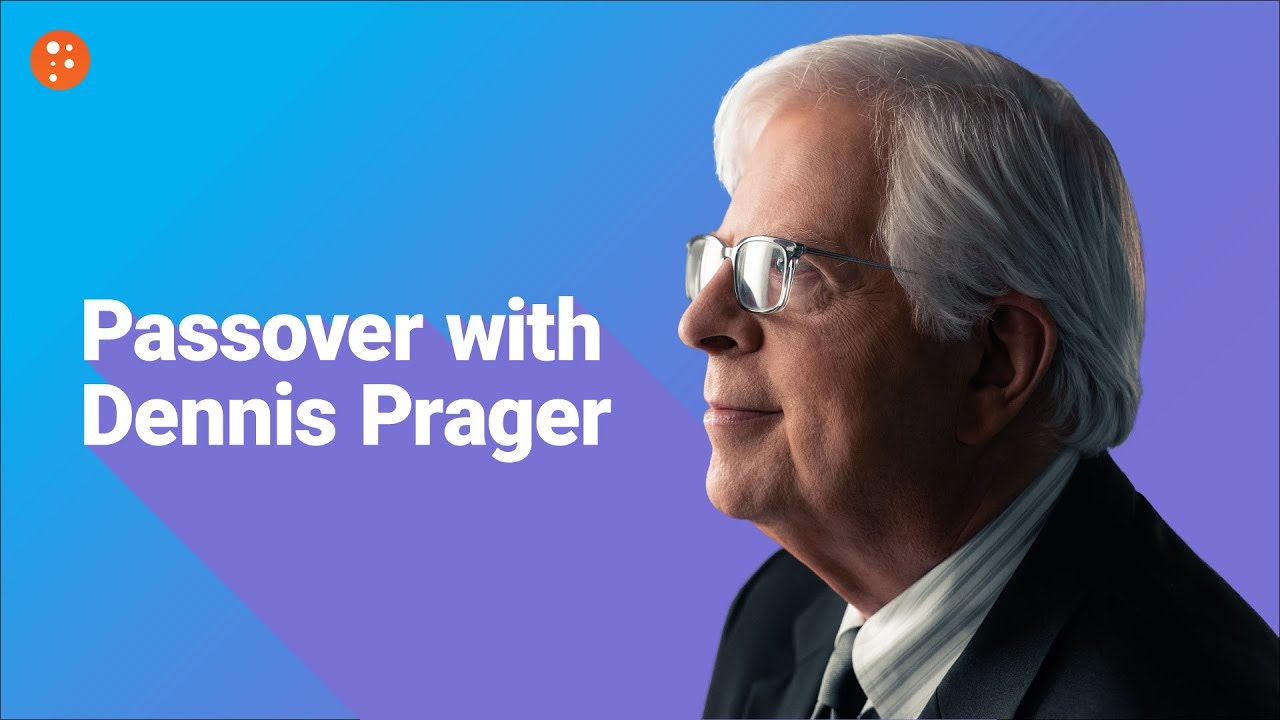 Passover with Dennis Prager
