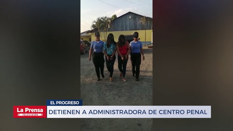 Detienen a administradora de centro penal tras investigar de que introducía droga
