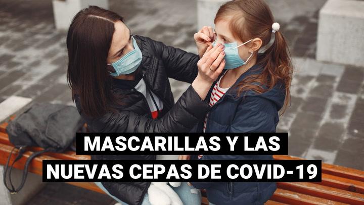 COVID-19: ¿Qué dice la OMS sobre el uso de las mascarillas de tela frente a las nuevas cepas?
