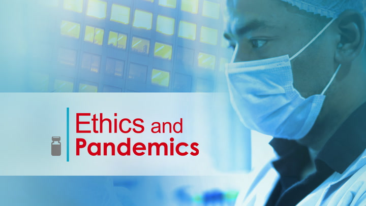 Ethics and Pandemics