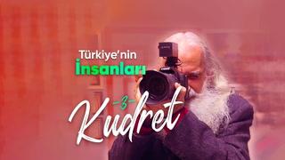 Türkiye'nin İnsanları - Foto Kudret