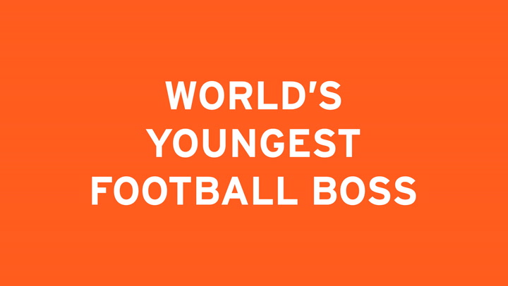 WORLD'S YOUNGEST FOOTBALL BOSS