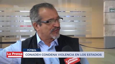 CONADEH condena violencia en los estadios