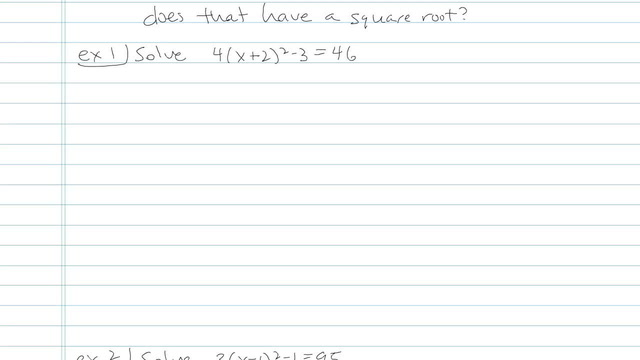 Solving Quadratic Equations Using Square Roots - Problem 4