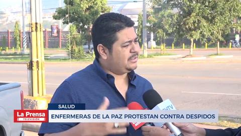 Enfermeras de La Paz protestan por despidos