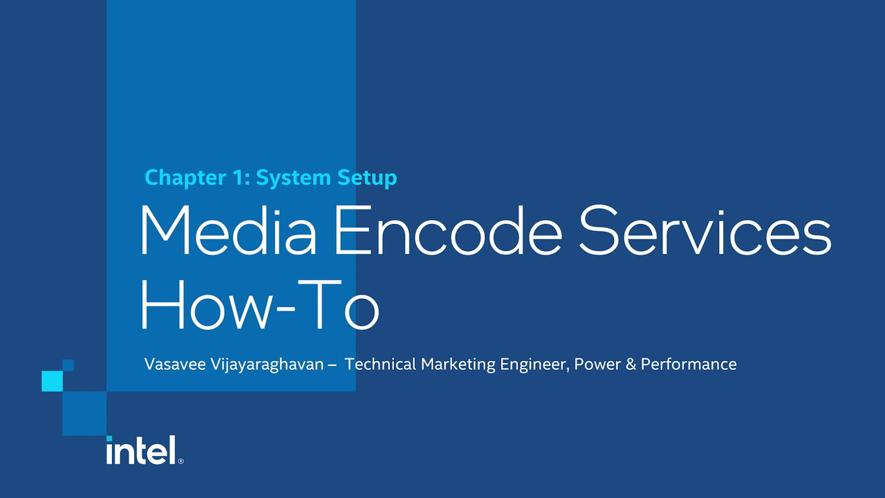Chapter 1: Media Encode Services System Setup