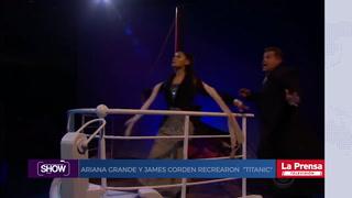 Show, resumen del 14-8-2018. Ariana Grande y James Corden recrearon ´´Titanic´´