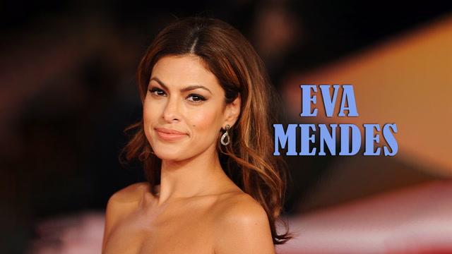 Eva Mendes. Dünyanın en güzel Latin'i.