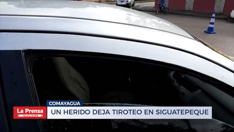 Un herido deja tiroteo en Siguatepeque