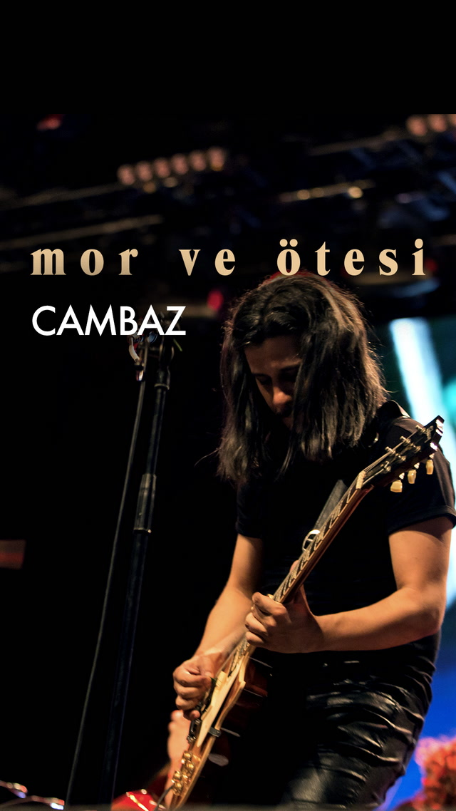 mor ve ötesi - Cambaz