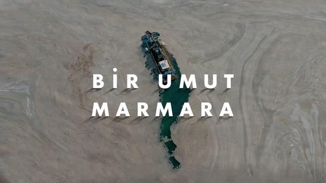 Bir Umut Marmara