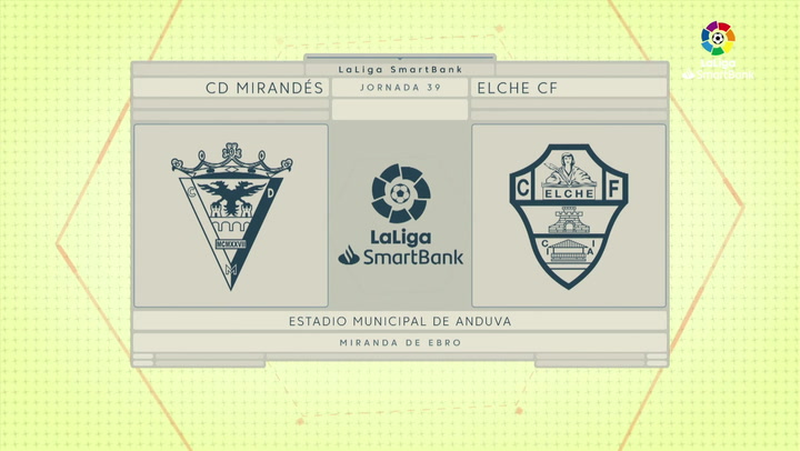 LaLiga SmartBank (J39): Resumen y gol del Mirandés 1-0 Elche