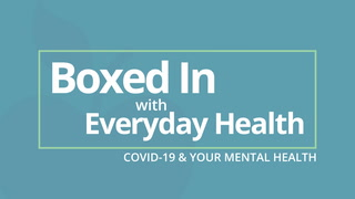 Boxed In Season 2, Episode 3: 'Embracing Mindfulness to Ease Pandemic Anxiety'