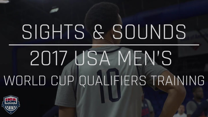 Sights And Sounds: 2017 Men's World Cup Qualifying Training Camp