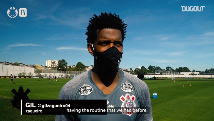 Gil talks about the new routine at Corinthians