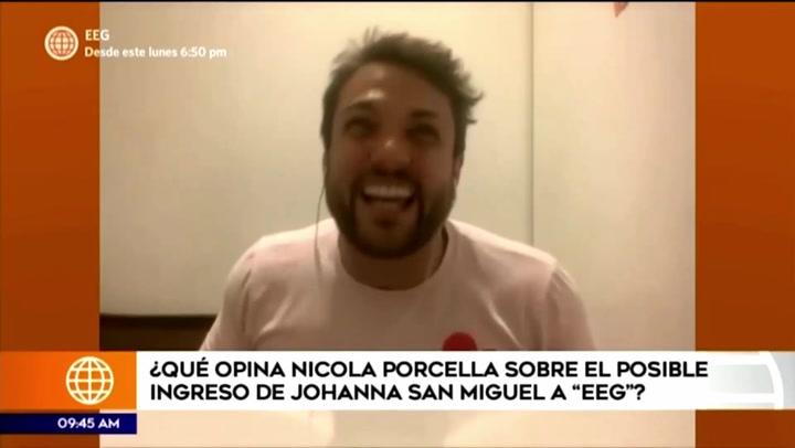 Nicola Porcella se mostró totalmente de acuerdo con el posible regreso de Johanna San Miguel a Esto es Guerra
