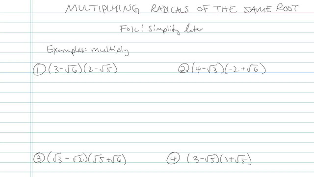 Multiplying Radicals of the Same Root - Problem 3
