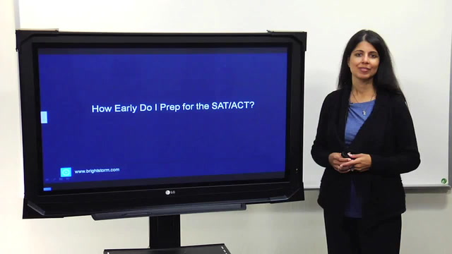 How early should I prepare for the SAT or ACT?