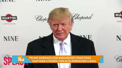 Trump amenaza con endurecer visas para castigar a países con alta migración ilegal