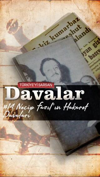 Türkiye'yi Sarsan Davalar - Necip Fazıl'ın Hakaret Davaları