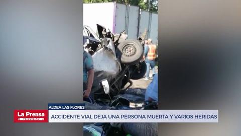 Accidente Vial deja una persona muerta y varios heridos en Aldea las Flores