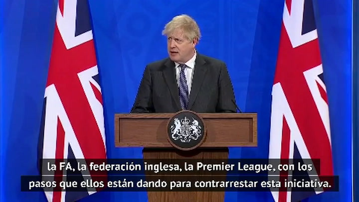Boris Johnson amenaza a la Superliga: