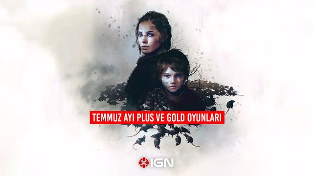 IGN - Temmuz Ayı Plus ve Gold Oyunları