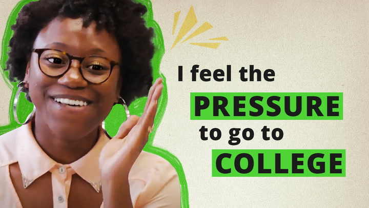 College seems like the answer—but what if it's not for me? Video Thumbnail
