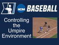 2018 Training Video #6 - Controlling the Umpire Environment