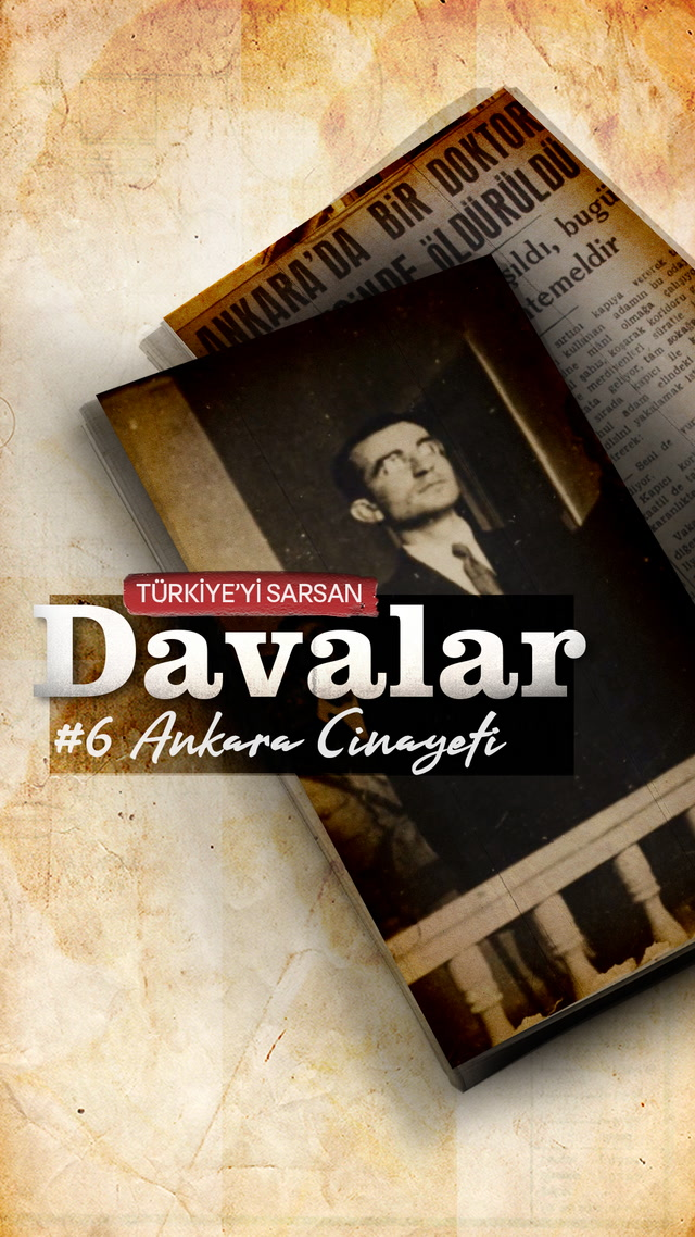 Türkiye'yi Sarsan Davalar: Ankara Cinayeti