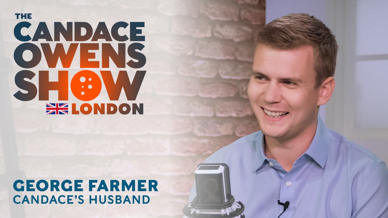 The Candace Owens Show: George Farmer