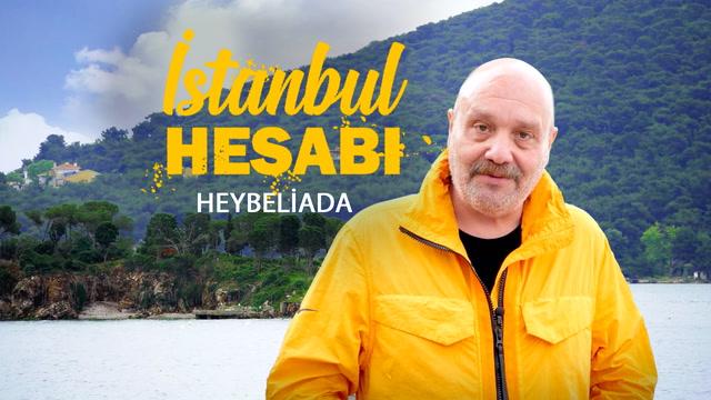 İstanbul Hesabı - Heybeliada