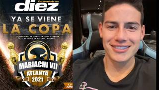 De Inglaterra a la Copa Mariachi 2021: James Rodríguez lanza su invitación