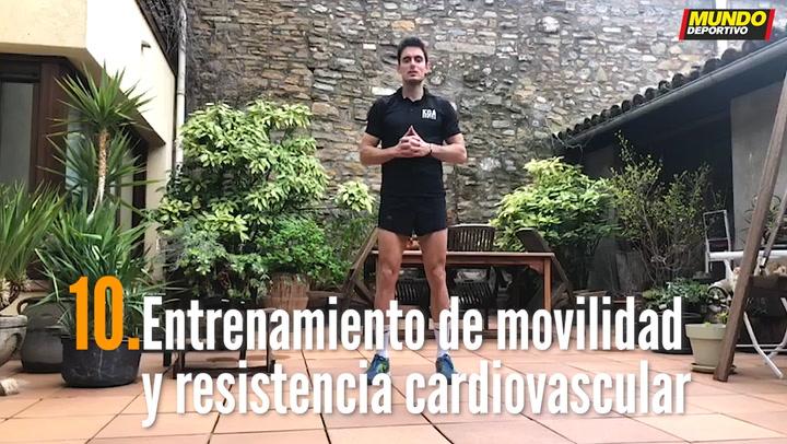 ENTRENA EN CASA (10):  Entrenamiento de movilidad y resistencia cardiovascular