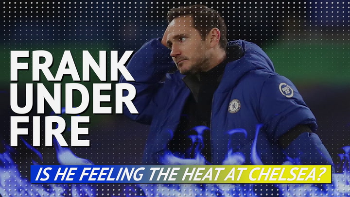 Frank under fire - is he feeling the heat at Chelsea?