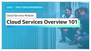 Chapter 1: Cloud Services Overview 101