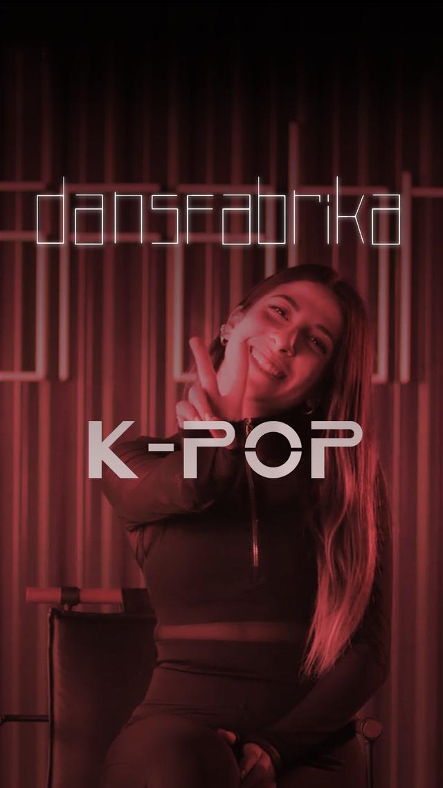 Dans Fabrika - K-Pop