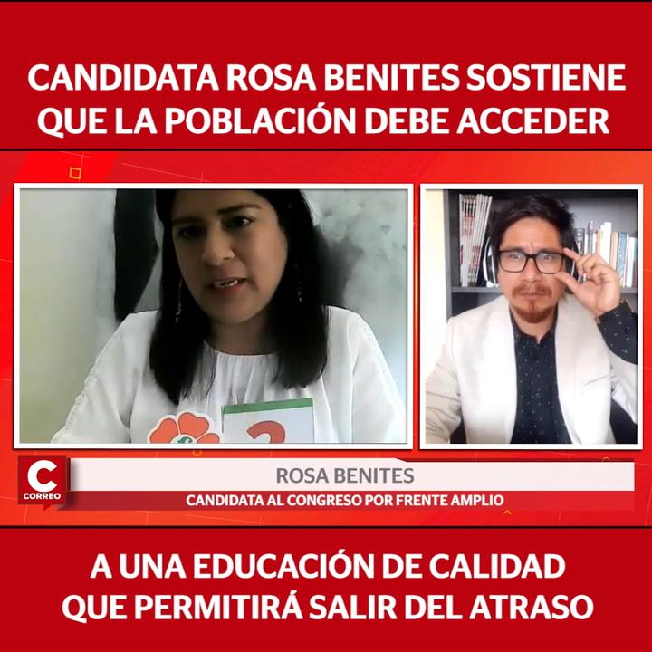 """Rosa Benites, candidata al Congreso por el Frente Amplio: """"Una educación de calidad nos va a permitir salir del atraso"""""""