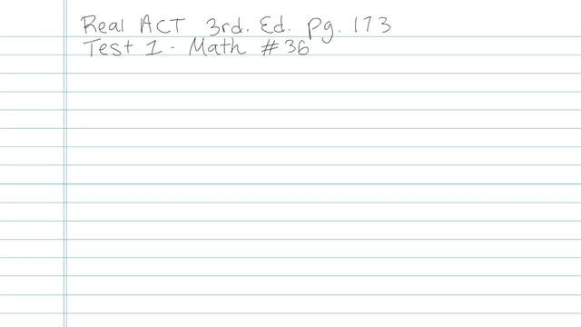 Test 1 - Math - Question 36