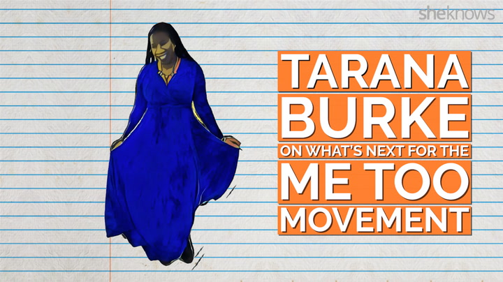 #MeToo Founder Tarana Burke on What's Next for the Movement