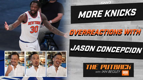 Knicks overreactions featuring Jason Concepcion | The Putback with Ian Begley