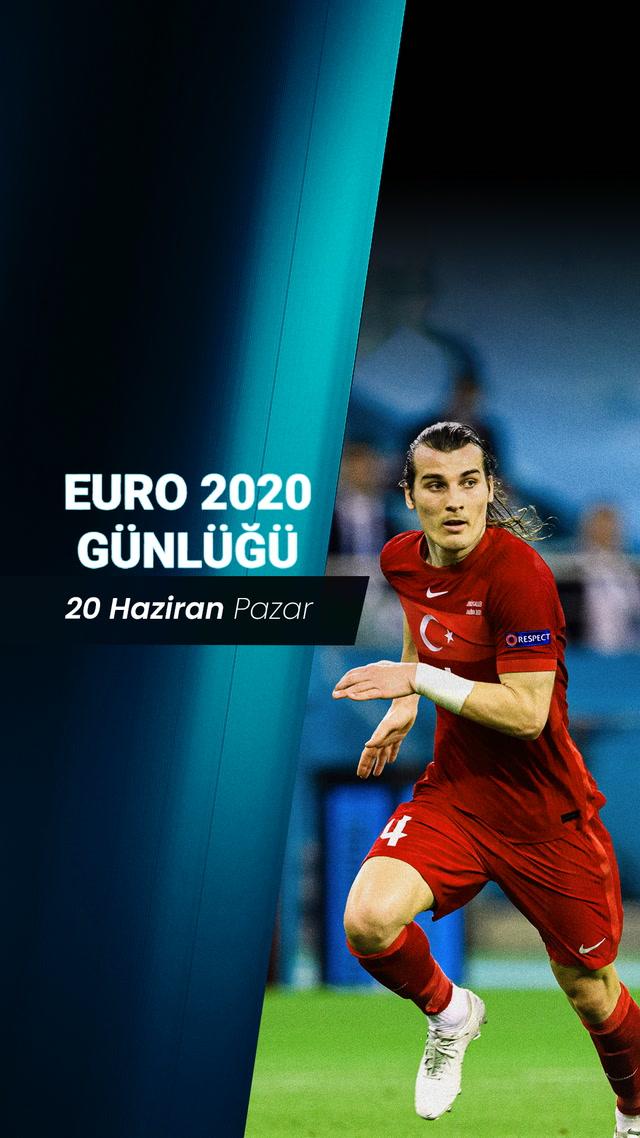 EURO 2020 Günlüğü - 20 Haziran