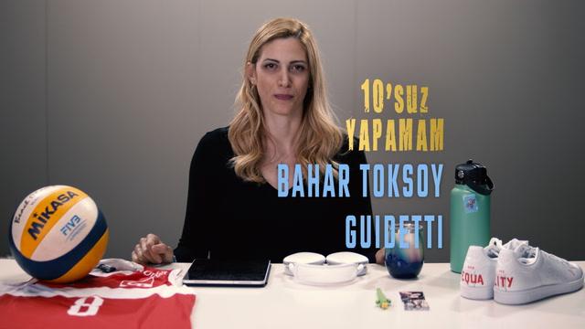 10'suz Yapamam - Bahar Toksoy Guidetti